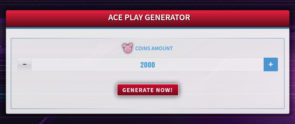 Free Generator for ACE Play
